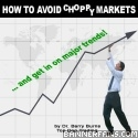 How To Avoid Choppy Markets